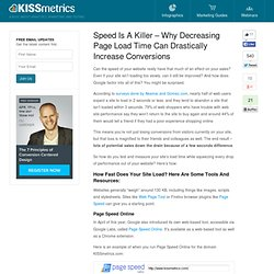 Speed Is A Killer - Why Decreasing Page Load Time Can Drastically Increase Conversions