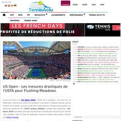 US Open - Les mesures drastiques de l'USTA pour Flushing-Meadows #USOpen #Covid_19 #USTA #USA #RG20 #NewYork - TennisActu