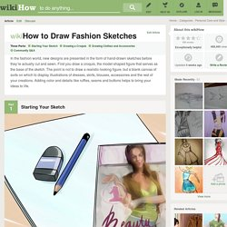 How to Draw Fashion Sketches: 15 Steps