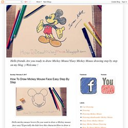 How To Draw Mickey Mouse Face Easy Step By Step