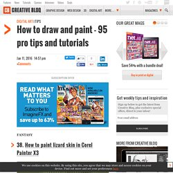 How to draw and paint: 95 pro tips and tutorials