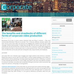 The benefits and drawbacks of different forms of corporate video production – Business Cafe For Your Help