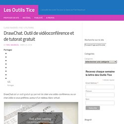 DrawChat. Outil de vidéoconférence et de tutorat gratuit