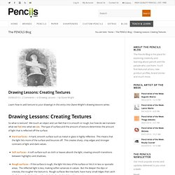 Drawing Lessons: Creating Textures - Pencils.com