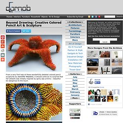 Beyond Drawing: Creative Colored Pencil Art & Sculpture & Dornob - StumbleUpon