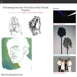 today in art & 8 Drawing Exercises That Every Artist Should Practice
