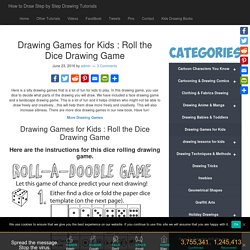Drawing Games for Kids : Roll the Dice Drawing Game – How to Draw Step by Step Drawing Tutorials