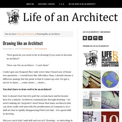 Drawing like an Architect