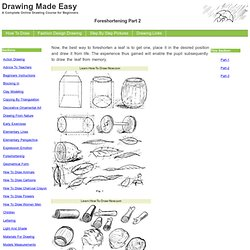 Drawing Made Easy - Foreshortening Part 2