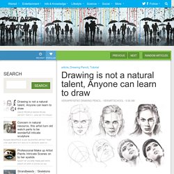 Drawing is not a natural talent, Anyone can learn to draw ~ Veri Art School