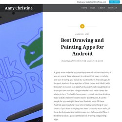 Best Drawing and Painting Apps for Android – Anny Christine