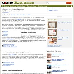 Drawing and Painting Ideas and Inspiration