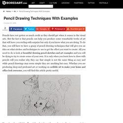 Pencil Drawing Techniques With Examples - Bored Art