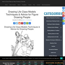 Drawing Life Class Models Techniques & Advice for Figure Drawing People - How to Draw Step by Step Drawing Tutorials
