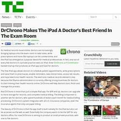 DrChrono Makes The iPad A Doctor's Best Friend In The Exam Room