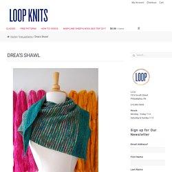 Drea's Shawl – Loop Knits