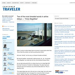 """Two of the most dreaded words in airline delays — """"Crew illegalities"""""""