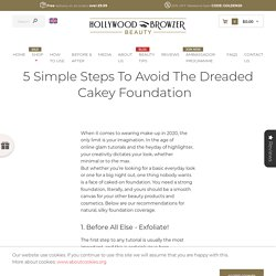 5 Simple Steps to Avoid the Dreaded Cakey Foundation