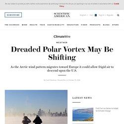 Dreaded Polar Vortex May Be Shifting