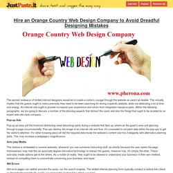 Hire an Orange Country Web Design Company to Avoid Dreadful Designing Mistakes - justpaste.it