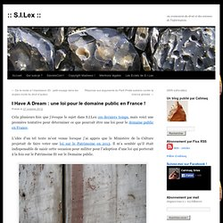 I Have A Dream : une loi pour le domaine public en France !