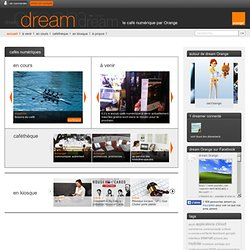 Quand la géolocalisation bouleverse le web social – design – dream Orange