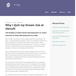 Why I Quit my Dream Job at Ubisoft