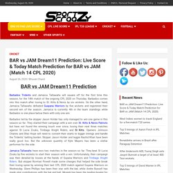 BAR vs JAM Dream11 Prediction: Live Score & Today Match Prediction for BAR vs JAM (Match 14 CPL 2020)