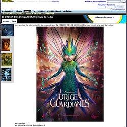 THE DREAMERS: EL ORIGEN DE LOS GUARDIANES: Guia de Hadas