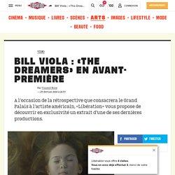 Bill Viola: «The Dreamers» en avant-première
