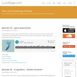 The Lucid Dreaming Podcast - LucidSage.com