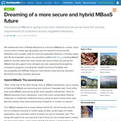 Dreaming of a more secure and hybrid MBaaS future