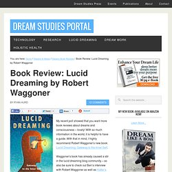 Book Review: Lucid Dreaming by Robert Waggoner | The Dream Studies Portal