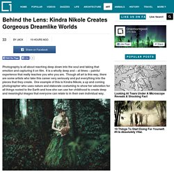 Behind the Lens: Kindra Nikole Creates Gorgeous Dreamlike WorldsOnemorepost