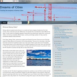 Dreams of Cities: What are Free Cities?