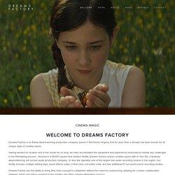 Dreams Factory