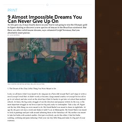 Dreams You Should Never Give Up On