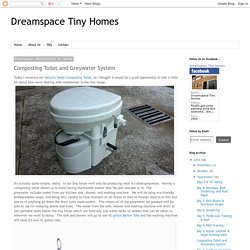 Composting Toilet and Greywater System