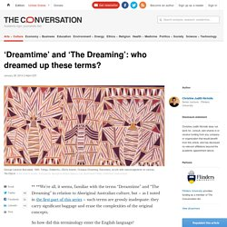 'Dreamtime' and 'The Dreaming': who dreamed up these terms?