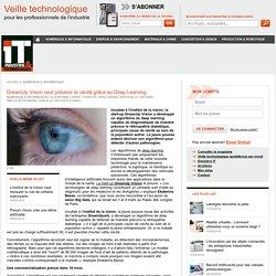 DreamUp Vision veut prévenir la cécité grâce au Deep Learning