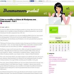 Créer ou modifier un thème de Wordpress avec Dreamweaver – Part 1