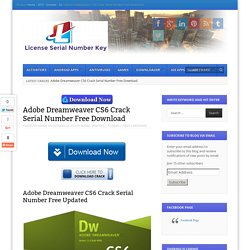 Adobe Dreamweaver CS6 Crack Serial Number Downlaod