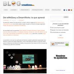Del eMktSexy a DreamWorks: lo que aprendí