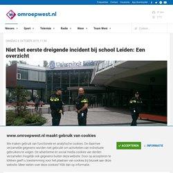 Niet het eerste dreigende incident bij school Leiden: Een overzicht - Omroep West