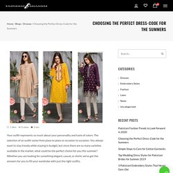 Choosing the Perfect Dress-Code for the Summers
