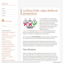 Le Dress Code : enjeu, limites et perspectives – Impro etc.