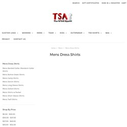 Mens dress shirts, best shirts on sale online :True to Size Apparel