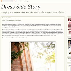 Dress Side Story: Ain't that a kick in the head?