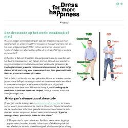 Een dresscode op het werk: noodzaak of niet? – Dress for more Happiness