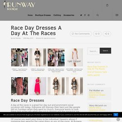Race Day Dresses A Day At The Races - Runway Boutique